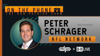 NFL Network's Peter Schrager Talks Brady, Cam, Draft QB's & More with Dan Patrick | Full Interview