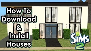 How To Download & Install Houses On The Sims 2 - Step By Step Demos