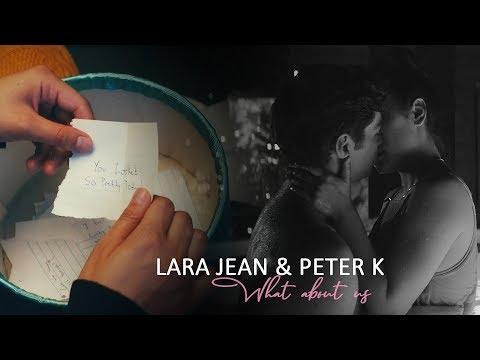 Lara Jean & Peter K.   What about us
