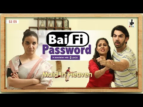 SIT | Maid In Heaven | BAI-FI PASSWORD | S2 E5 | Chhavi Mittal | Shubhangi Litoria