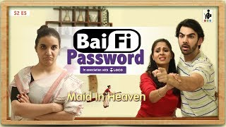 SIT | Maid In Heaven | BAI FI PASSWORD | S2 E5 | Chhavi Mittal | Shubhangi Litoria