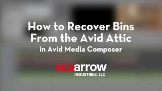 how to recover bins from the avid attic in avid media composer