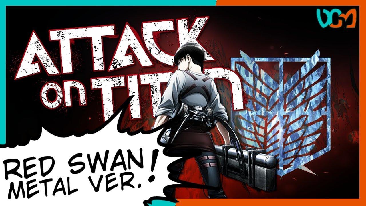 "ATTACK ON TITAN S3 Opening 4 ""Red Swan"" (Metal Version ft ..."
