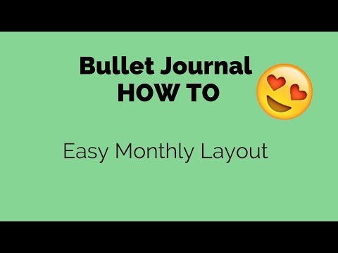 Bullet Journal How To:  Easy Monthly Layout (for non artists!)