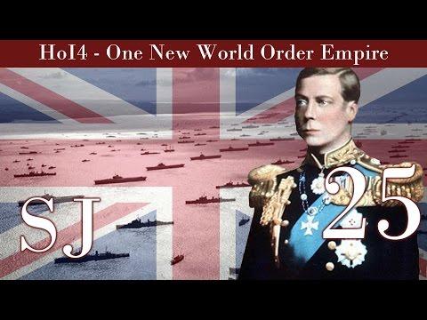 United Kingdom | Hearts of Iron IV | One New World Order British Empire # 25