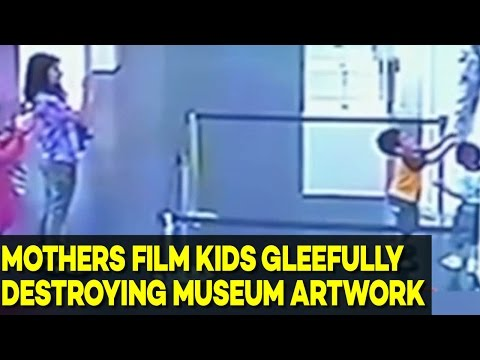 Kids DESTROY Museum Art, Parents Laugh and Films it