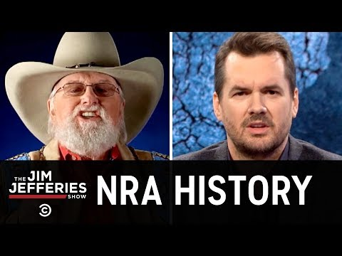 How the NRA Became So Awful - The Jim Jefferies Show