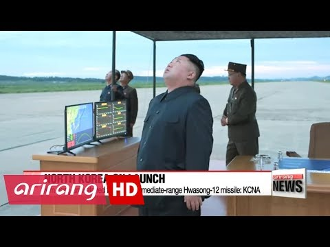 Kim Jong-un watched firing of intermediate-range Hwasong-12 missile: KCNA