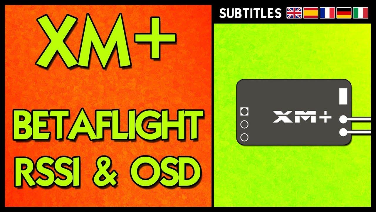 Frsky XM PLUS - RSSI IN OSD Betaflight Setup