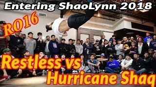 Entering ShaoLynn RO16 | Restless vs Hurricane Shaq | BBoy Dance Battle [4K]