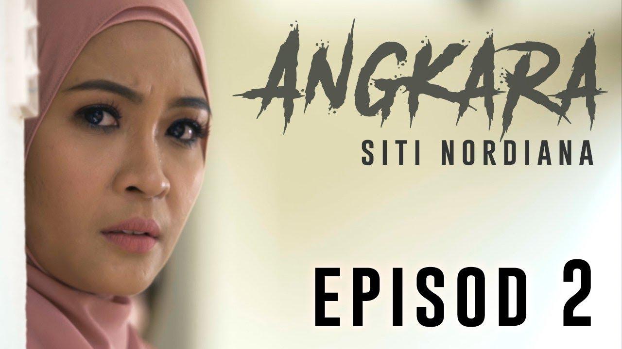 Download 🔴Siti Nordiana   Angkara : Episode 2 (Short Film)