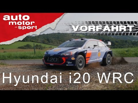 Hyundai i20 WRC: Achterbahn auf vier Rädern– Vorfahrt-Spezial| auto motor und sport
