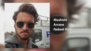 Mushishi - Nabeel Rana