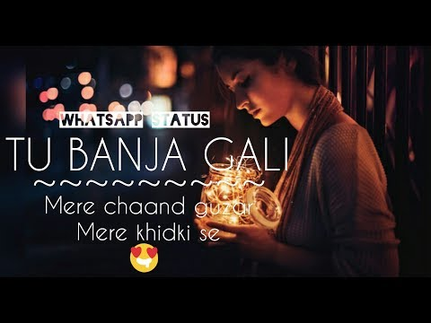 Tu Banja Gali Banaras Ki_ Mere Chaand Guzar Meri Khidki Se Whatsapp Status AR CREATION STATUS AN 7 |