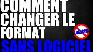 [TUTO] COMMENT CHANGER LE FORMAT D'UNE VIDEO SANS LOGICIEL !
