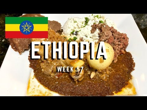 Second Spin, Country 57: Ethiopia [International Food]