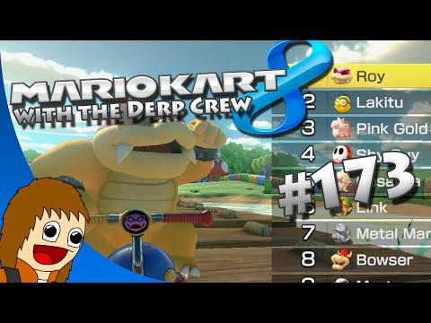 Mario Kart 8: Chucking Nicknames Around - Part 173 (w/ The Derp Crew)