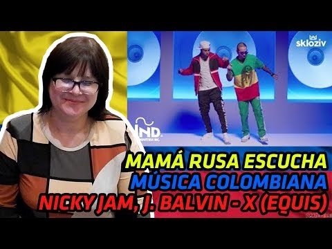 RUSSIANS REACT TO COLOMBIAN MUSIC | Nicky Jam x J. Balvin - X (EQUIS) | REACTION