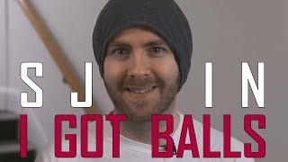 Sjin It To Win It 2 - I Got Balls