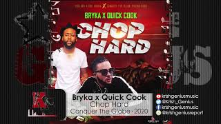 Bryka x Quick Cook - Chop Hard (Official Audio 2020)