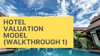 Hotel Valuation Model - Video 1 - Summary Tab