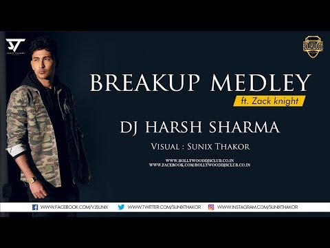 breakup-medley-|-dj-harsh-sharma-|-bollywood-djs-club