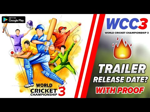 🔥WCC3 Official Trailer | Release Date Android | World Cricket Championship 3 | REALITY | in Hindi
