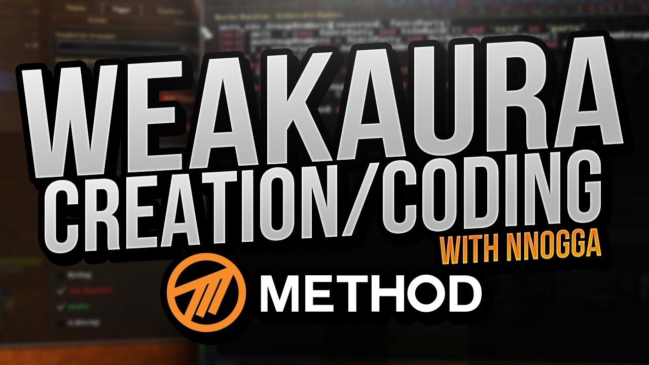 Download WeakAura Creation/Coding with Nnogga - Method
