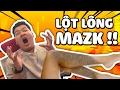 TROLL LỘT TRỤI LÔNG MAZK!!