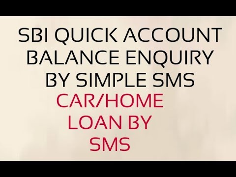 SBI QUICK-STATE BANK BALANCE ENQUIRY CAR LOAN ON SMS