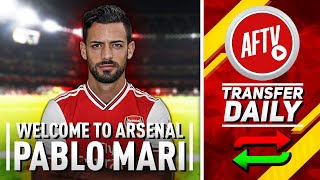 Welcome To Arsenal Pablo Mari, Is Lemar Next? | AFTV Transfer Daily