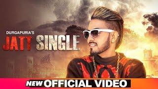 Jatt Single (Official Video)   Lucky Singh Durgapuria   Latest Punjabi Songs 2019   Speed Punjabi
