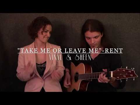 Take Me Or Leave Me - Rent (Acoustic Cover)