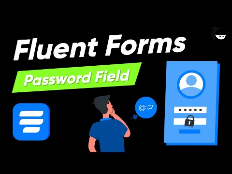 Add Password Input Field in Your WordPress Forms | WP Fluent Forms