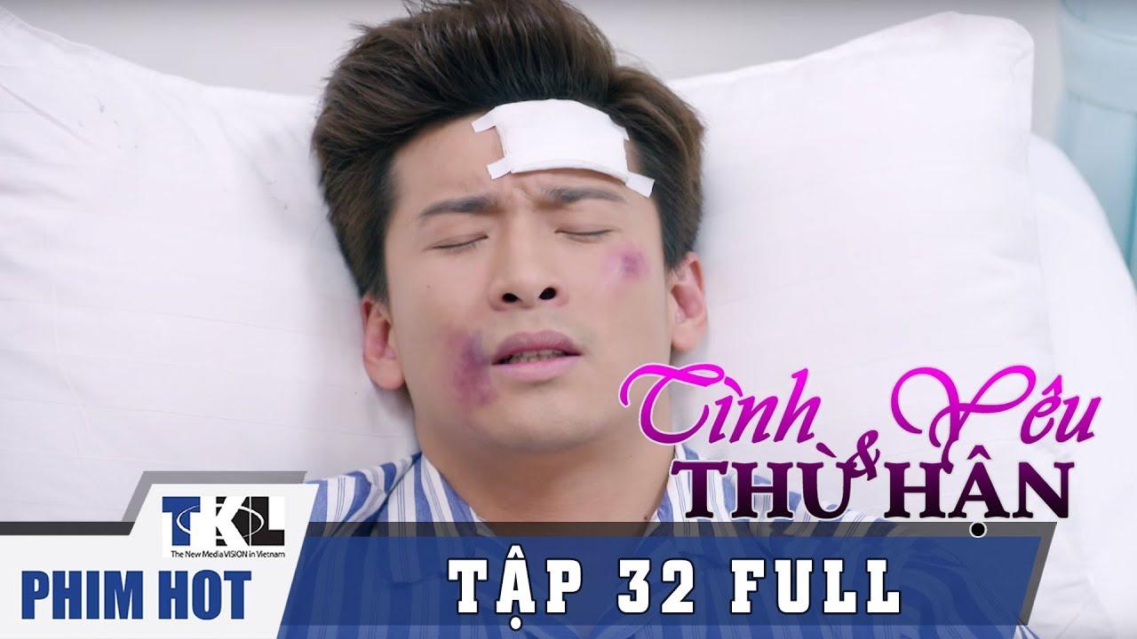 image TÌNH YÊU VÀ THÙ HẬN - Tập 32 | Phim Trung Quốc Thái Lan Lồng Tiếng