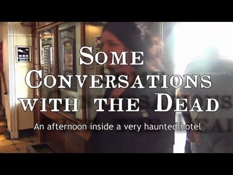 CONVERSATIONS WITH THE DEAD - BEST DIRECT EVIDENCE OF PARANORMAL ACTIVITY