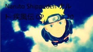 Naruto Shippuden ナルト- 疾風伝 OP / Opening 20 Full (Extended)