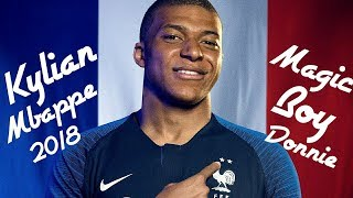 Kylian Mbappe 2018 ▶Magic boy▶ Skills, Goals & Assists ▶ HD●By Alex Markin