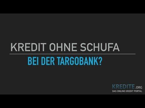 Kredit Ohne Schufa: Bei Der Targobank?