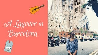 A Layover in Barcelona