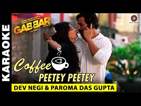 Coffee Peetey Peetey (Karaoke + Lyrical) | Gabbar Is Back | Akshay Kumar & Shruti Haasan
