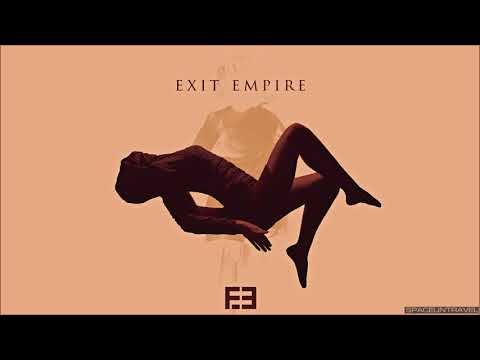 Exit Empire - Ignore Me