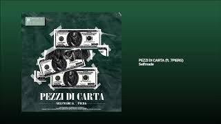 SELFMADE - PEZZI DI CARTA feat. 7PIERG