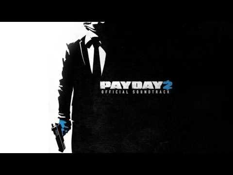 [PAYDAY 2] Donacdum (1 Hour)