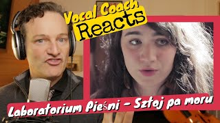 Vocal Coach REACTS - Laboratoium Piezni 'Sztoj pa moru' (Што й па мору)