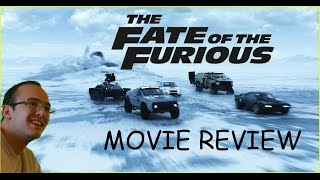 THE FATE OF THE FURIOUS - 2017 - MOVIE REVIEW