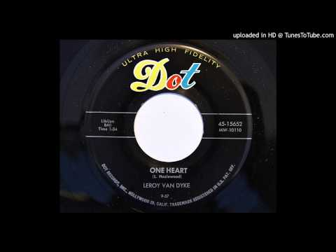 Leroy Van Dyke - One Heart (Dot 15652) [1957 rockabilly]
