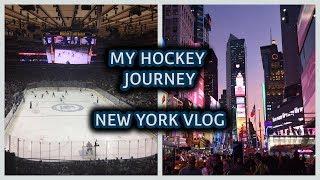 MY HOCKEY JOURNEY ( New York City Vlog )