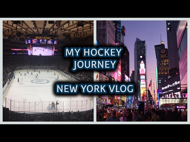 MY HOCKEY JOURNEY ( New York City Vlog )
