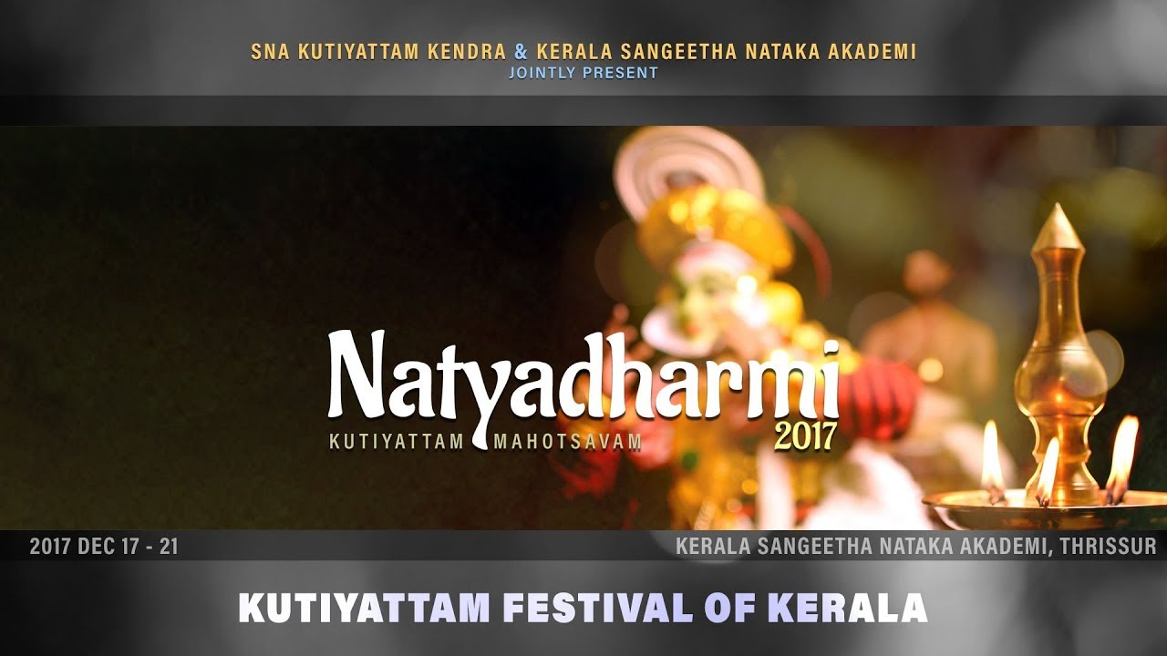 Natyadharmi 2017 - Kutiyattam Festival of Kerala (Promo Video)